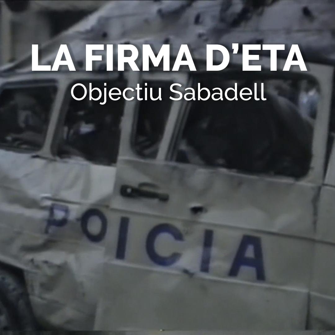 La Firma d'ETA Objectiu Sabadell