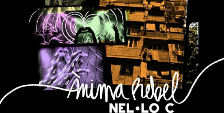 """""""Ànima rebel"""", el nou disc deNel·loC ja es pot escoltar a les diferents plataformes"""
