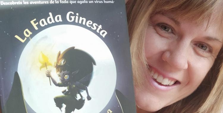 El llibre de La Fada Ginesta i la seva autora, Anna Muro   Cedida