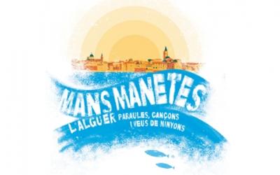La portada del disc i el libre Mans manetes, que inclou 22 cançons alguereses.  Foto: Plataforma per la Llengua