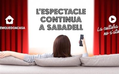 Campanya L'espectacle continua a Sabadell/ Ajuntament de Sabadell
