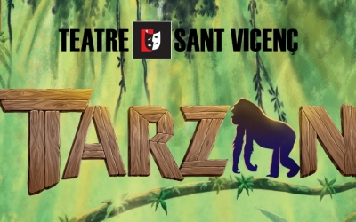 Tarzan arriba al Teatre Sant Vicenç un any més tard, per la pandèmia
